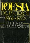 Cirlot, Poesía, 1962-1972