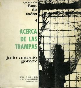 Gómez, Julio Antonio-Acerca de las trampas
