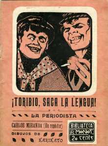 Miranda, Carlos_¡Toribio, saca la lengua!