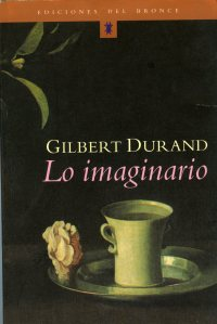 Durand, Gilbert, Lo imaginario