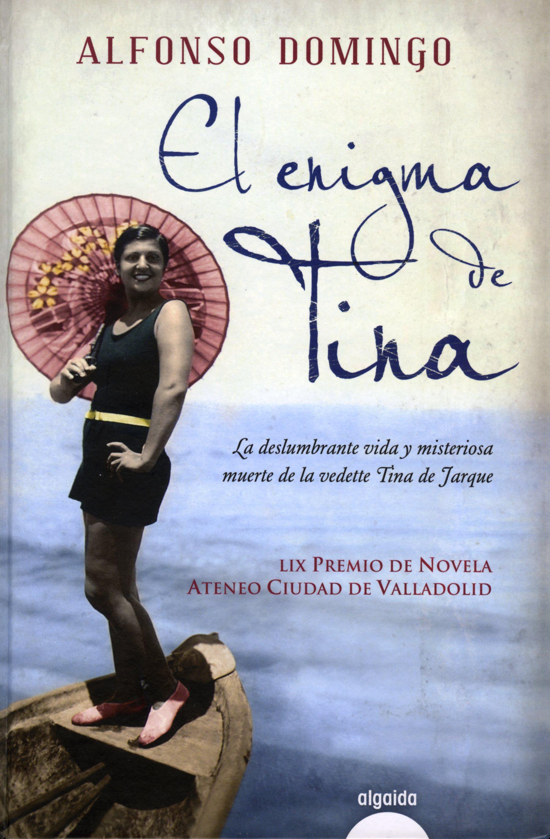 Lap gina17 el enigma de tina alfonso domingo for Alfonso dominguez madrid