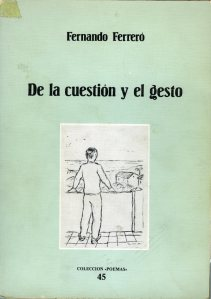 Ferreró, Fernando-De la cuestión y el gesto002