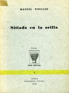 Pinillos, Manuel-Sitiado en la orilla