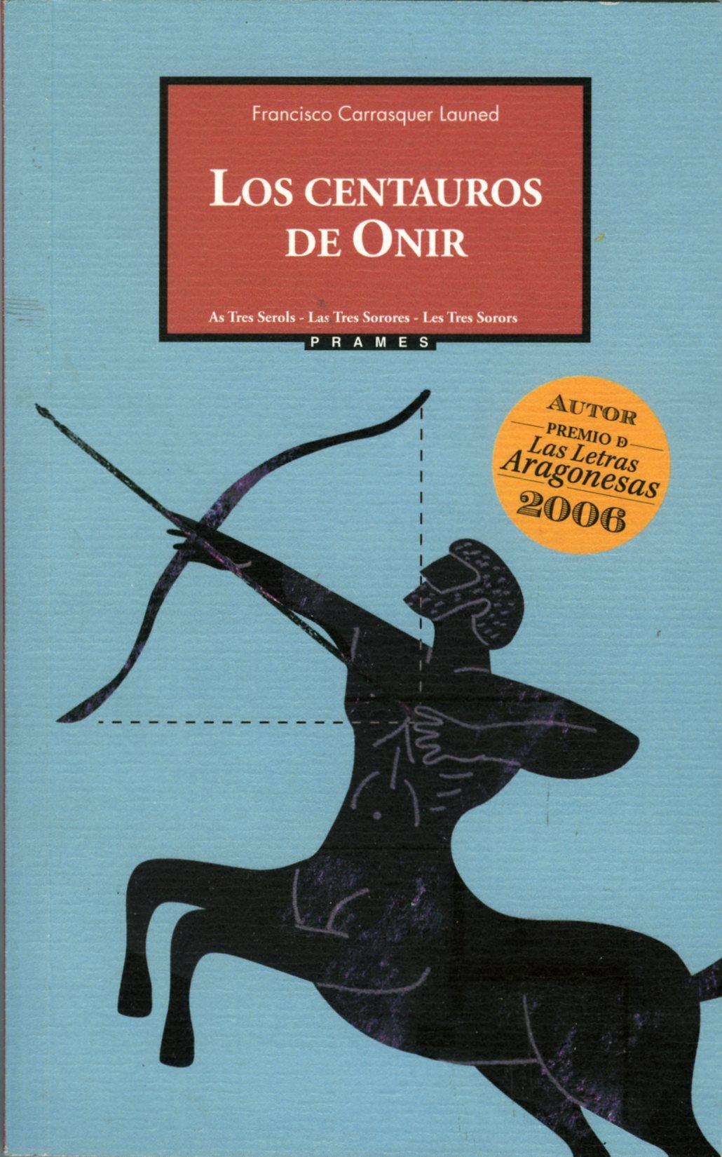 Carrasquer_Los centauros de Onir