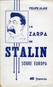 Alaiz La zarpa de Stalin sobre Europa