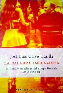 Calvo, José Luis, La palabra inflamada