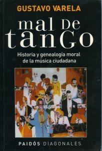 Varela, Gustavo Mal de tango