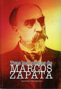 Marqueta, Samuel, Tras las huellas de Marcos Zapata001