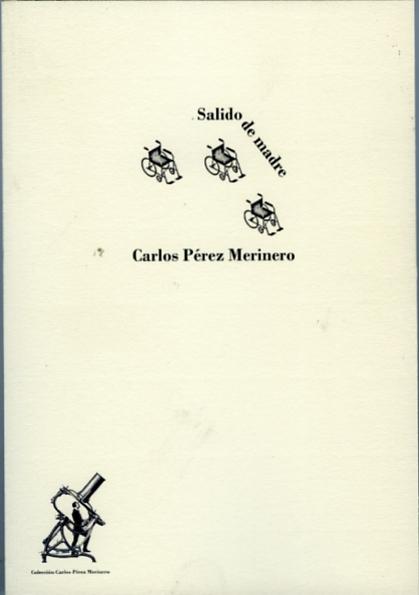 Pérez Merinero, Carlos Salido de madre001