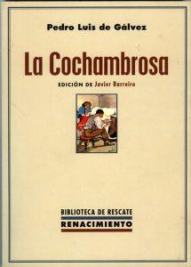Gálvez, Pedro Luis_La Cochambrosa